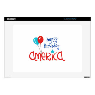 """Happy Birtday America Skins For 15"""" Laptops"""