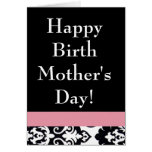Happy Birth Mom's Day Card