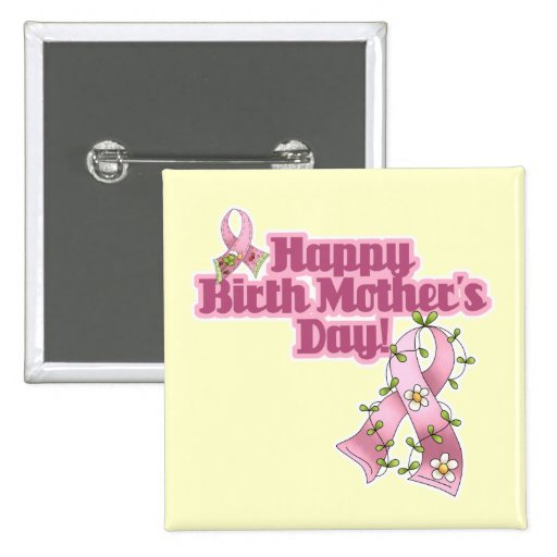 Happy Birth Mothers Day 2 Inch Square Button