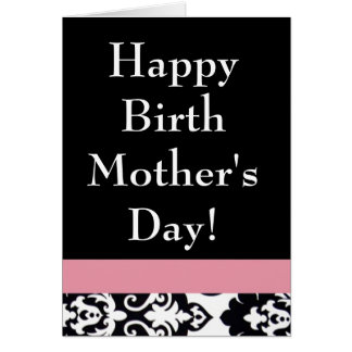 Happy Birth Mother's Day Card
