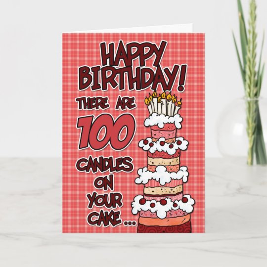 Happy Birthday 100 Years Old Card Zazzle
