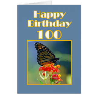 Happy Birthday 100th -  Monarch Butterfly Greeting Card