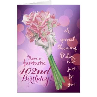 Happy Birthday ! - 102nd pink flower Greeting card