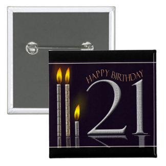 Happy Birthday 21! Button