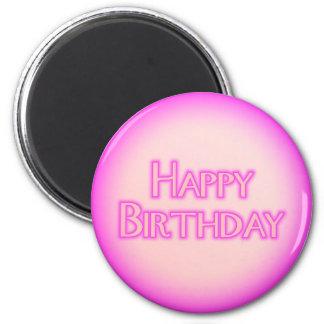 Happy Birthday 2 Inch Round Magnet