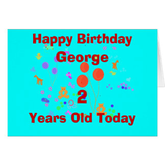 Happy Birthday 2 year old add name/change age Greeting Card