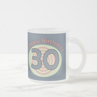 Happy Birthday 30 Frosted Glass Coffee Mug