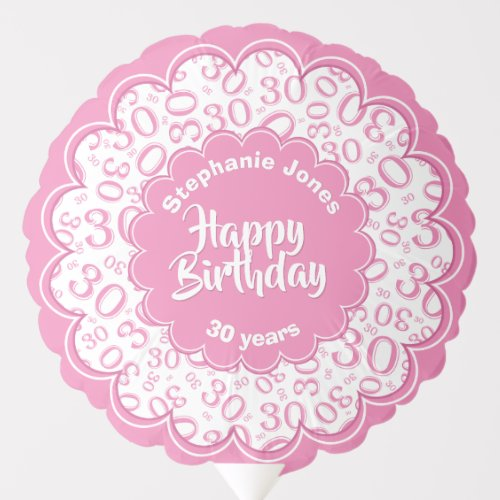 Happy Birthday, 30th Pink/White Fun Party Pattern Balloon