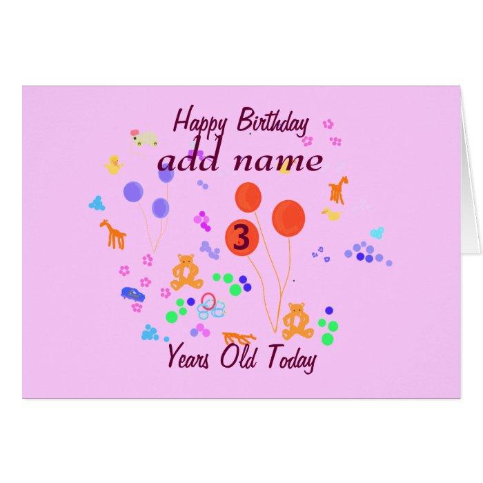 Happy Birthday 3 year old add name/change age Card | Zazzle