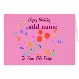 Happy Birthday 3 year old Greeting Cards