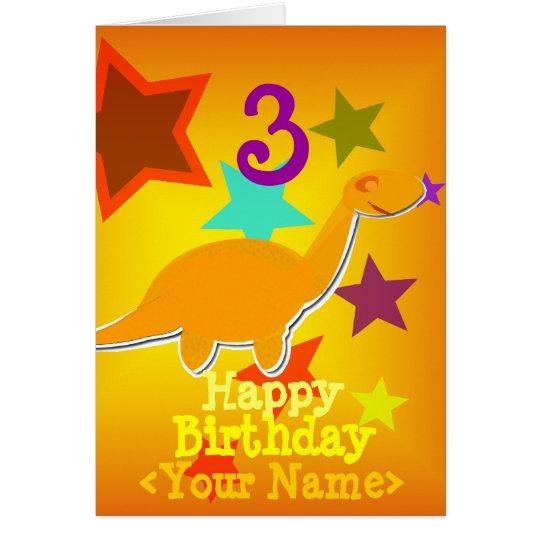 Happy Birthday 3 Years Your Name Dinosaur Card