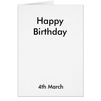 Happy Birthday, 4th March Card