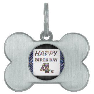Happy Birthday 4th Text Pet ID Tag