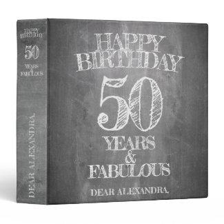 Happy Birthday - 50 Years & Fabulous 3 Ring Binder