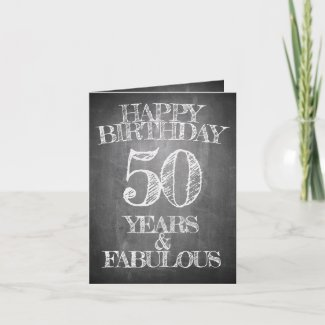Happy Birthday - 50 Years & Fabulous Card
