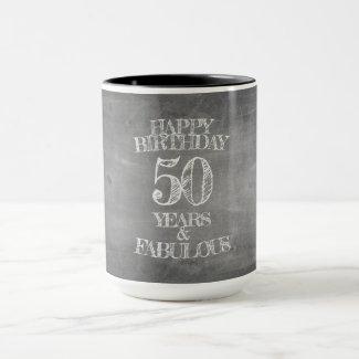 Happy Birthday - 50 Years & Fabulous Mug