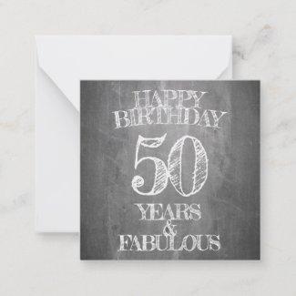 Happy Birthday - 50 Years & Fabulous Note Card