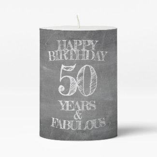 Happy Birthday - 50 Years & Fabulous Pillar Candle