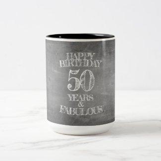 Happy Birthday - 50 Years & Fabulous Two-Tone Coffee Mug