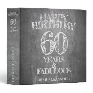 Happy Birthday - 60 Years & Fabulous 3 Ring Binder