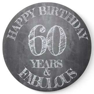 Happy Birthday - 60 Years & Fabulous Button