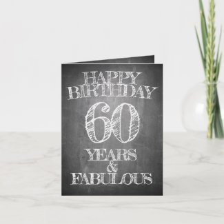 Happy Birthday - 60 Years & Fabulous Card