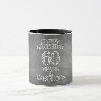 Happy Birthday - 60 Years & Fabulous Mug