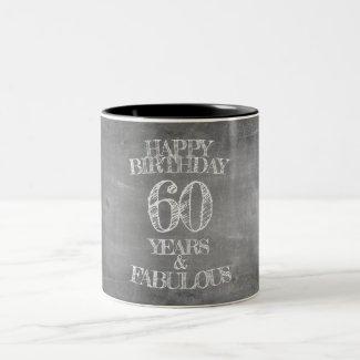 Happy Birthday - 60 Years & Fabulous Two-Tone Coffee Mug