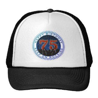 happy birthday 75 years trucker hat