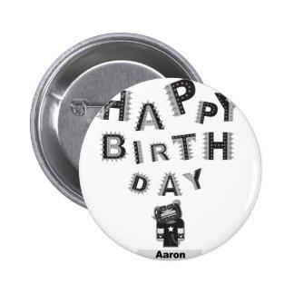 happy birthday Aaron Button