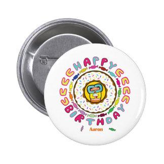happy birthday Aaron Pinback Buttons