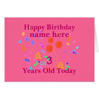 Happy Birthday Add Name 3 year old Greeting Card