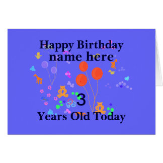 Happy Birthday Add Name 3 year old Card