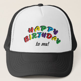 Happy Birthday | Add Your Own Text Trucker Hat