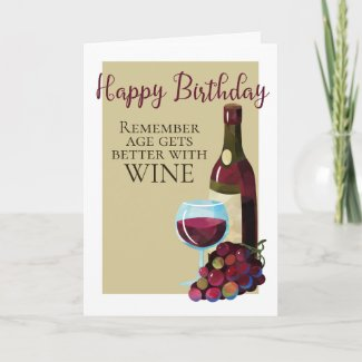 Happy Birthday Age Gets Better With Wine Humor