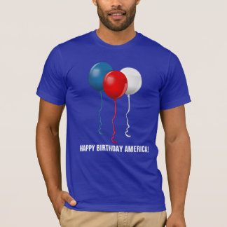 Happy Birthday America (Balloons) T-Shirt