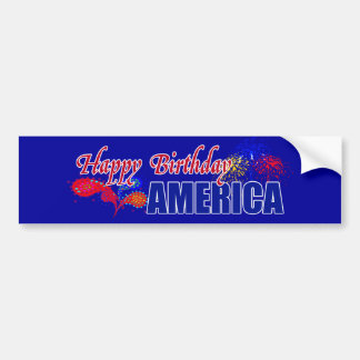 Happy Birthday America Bumper Sticker