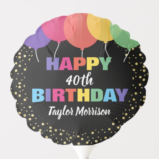 Happy Birthday Any Age Name Colorful Balloons