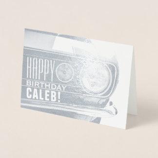 Happy Birthday - ANY Name - Monogram   Classic Car Foil Card