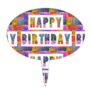 HAPPY BIRTHDAY : Artist Created Font n Color Cake Topper