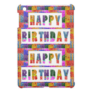 HAPPY BIRTHDAY : Artist Created Font n Color Case For The iPad Mini