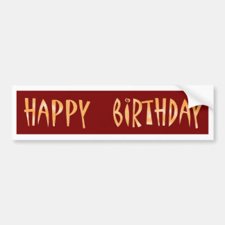 HAPPY BIRTHDAY Artistic Script Text Bumper Sticker