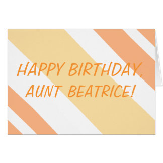Happy Birthday Aunt peachtanstripes Card