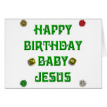 Happy Birthday Baby Jesus #1 Greeting Card