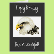 Happy Birthday - Bald is Beautiful! Card