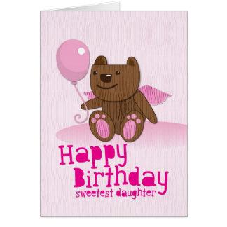 Happy Birthday Bear Sweetest Daughter! Card