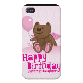 Happy Birthday Bear Sweetest Daughter! Cover For iPhone 4