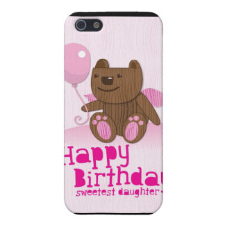Happy Birthday Bear Sweetest Daughter! Cover For iPhone SE/5/5s