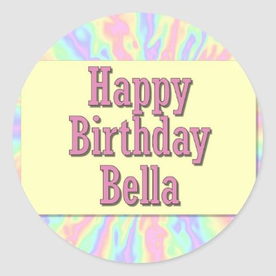 happy_birthday_bella_sticker-p217802526514033814qjcl_400.jpg