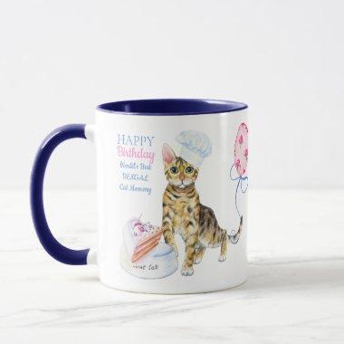 Happy Birthday Bengal Cat Mom - Personalized Gift Mug